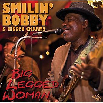 Smilin' Bobby & Hidden Charm - Big Legged Woman [CD] USA import
