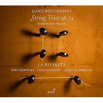 Boccherini / La Ritirata - Boccherini: String Trios Op. 34 [CD] USA import