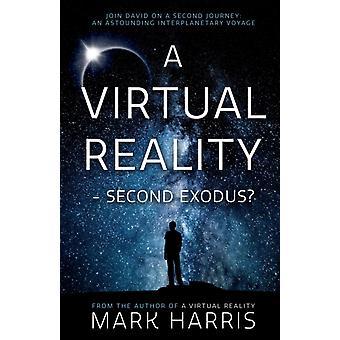 A Virtual Reality  Second Exodus by Mark Harris