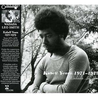 Wadada Leo Smith - Wadada Leo Smith: Kabell jaar, 1971-1979 [CD] USA importeren
