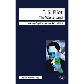 T.S. Eliot  The Waste Land by Nick Selby