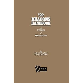 The Deacons Handbook by Gerard Berghoef - 9780934874014 Book