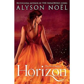 Horizon-tekijä Alyson Noel - 9781447206842 Kirja