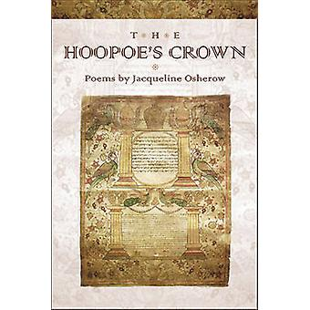 The Hoopoe's Crown by Jacqueline Osherow - 9781929918720 Book