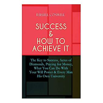 Success & How to Achieve It - The Key to Success - Acres of Diamon