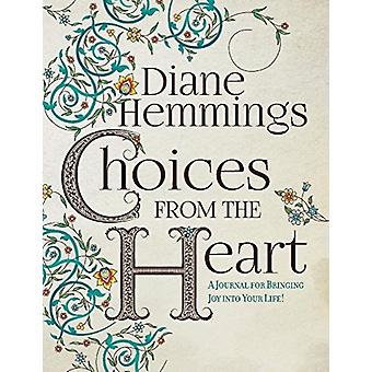 Choices from the Heart by Diane Hemmings
