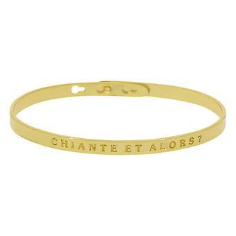 'CHIANTE ET ALORS ?' bracelet jonc doré à message