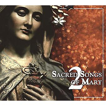 Sacred Songs of Mary 2/Various - Sacred Songs of Mary 2/Various [CD] USA import