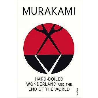 Hard-boiled Wonderland and the End of the World by Haruki Murakami -