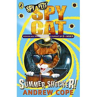 Spy Cat - Summer Shocker! by Andrew Cope - 9780141347202 Book