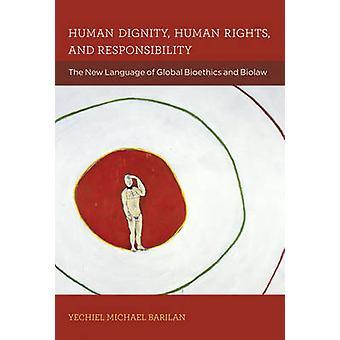 Menschenwürde - Menschenrechte- und Verantwortung - die neue Sprache o
