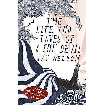The Life and Loves of a She-devil by Fay Weldon - 9780340589359 Book
