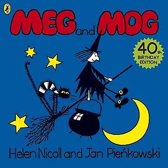 Meg and Mog (40th Birthday ed) by Helen Nicoll - Jan Pienkowski - 978