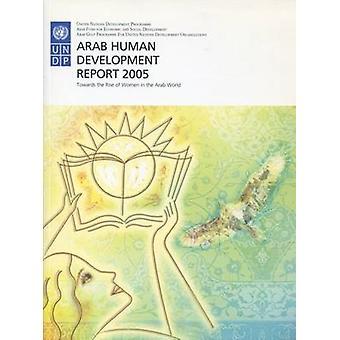 Arabimaiden inhimillisen kehityksen raportissa 2005 - kohti naisten nousu