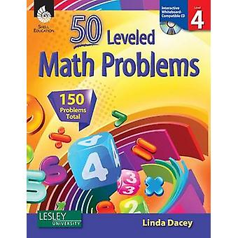 50 Leveled Problems - Level 4 by Linda Dacey - 9781425807764 Book