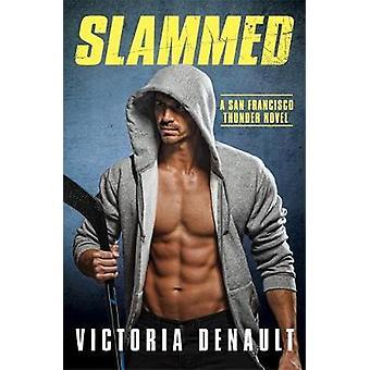 Slammed C by Victoria Denault - 9781455597680 Book