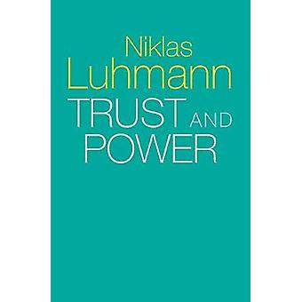 Trust and Power by Niklas Luhmann - 9781509519453 Book