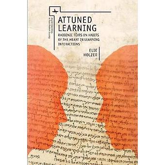 Sintonía con el aprendizaje - textos Rabbinic sobre hábitos del corazón en el aprendizaje