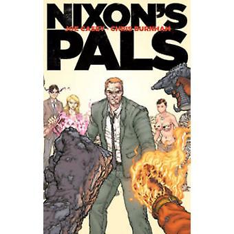 Nixon's Pals by Joe Casey - Chris Burnham - 9781632153036 Book