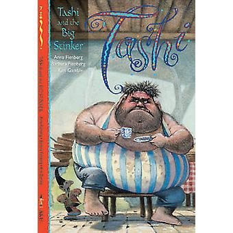 Tashi and the Big Stinker by Anna Fienberg - Barbara Fienberg - Kim G