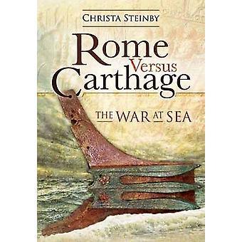 Rooma vs. Carthage - sota merellä on Christa Steinby - 97818441591