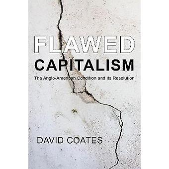 Flawed Capitalism by David Coates - 9781911116332 Book