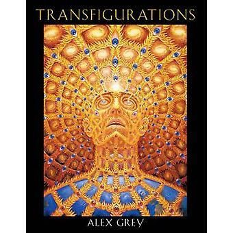 Transfigurations - Alex Grey av Alex Grey - 9780892818518 bok