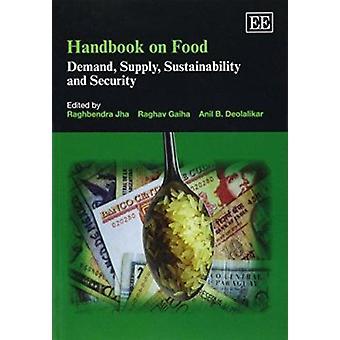 Podręcznik dotyczący żywności przez WSiSW Raghbendra - Raghav Gaiha - Anil B. Deolalika