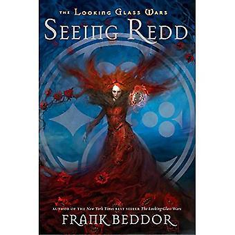 Seeing Redd (Looking Glass Wars)