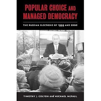 Populära val och hanterade demokrati: ryska valet 1999 och 2000