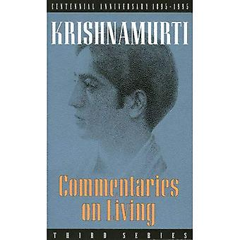 Commentaries on Living: 3rd Series