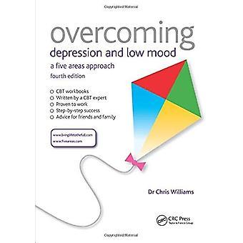 Superar a depressão e mau humor: uma abordagem de cinco áreas, a quarta edição