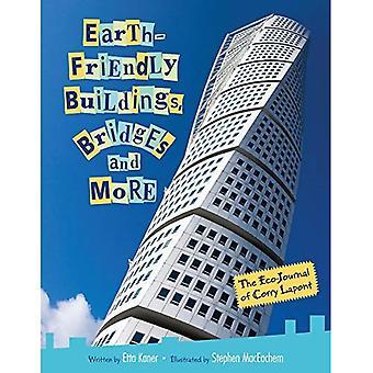 Aarde-vriendelijke gebouwen, bruggen en nog veel meer: de Eco-Journal van Corry Lapont