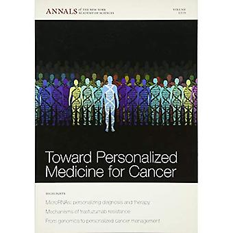 Toward Personalized Medicine for Cancer