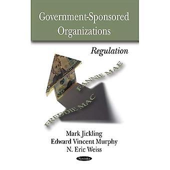 Government Sponsored Organizations: Regulation