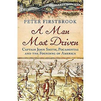 Mies, joka on Viimeisin ajaa: Kapteeni John Smith, Pocahontas ja perustamista Amerikan