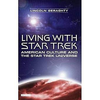 Vivere con Star Trek: cultura americana e l'universo di Star Trek
