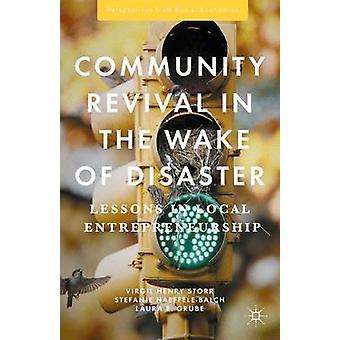 Gemenskapen Revival i köl vattnet av katastrofen av Virgil Henry Storr