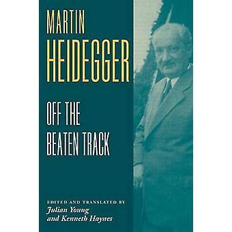 Heidegger Buiten de Gebaande Paden door Martin Heidegger