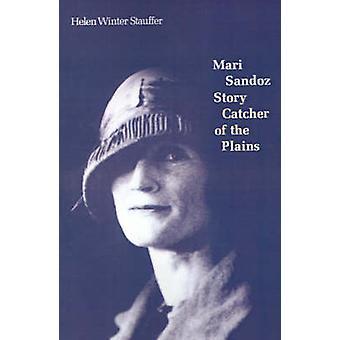 Mari Sandoz berättelse Catcher slätten av Stauffer & Helen Winter