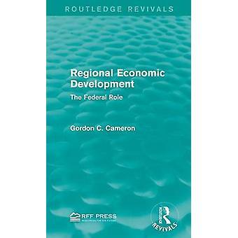 Regionale wirtschaftliche Entwicklung der Bundesrepublik Rolle von Cameron & Gordon C.