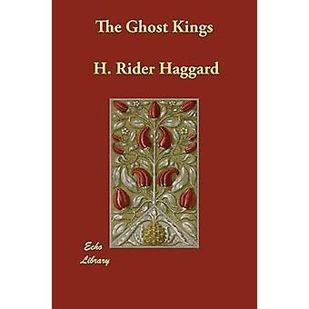 Los Reyes fantasmas por Haggard y H. Rider