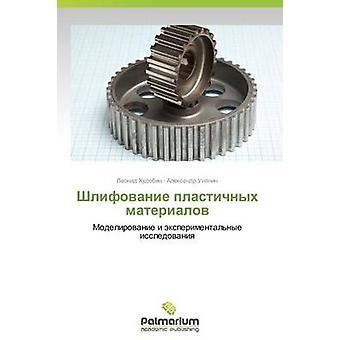 Shlifovanie Plastichnykh Materialov von Khudobin Leonid