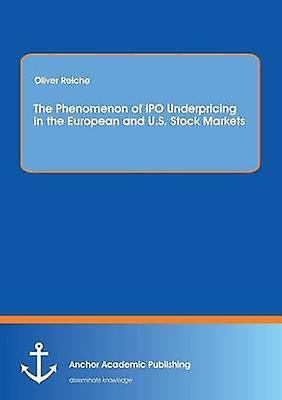Underpricing phenomenon of the ipo