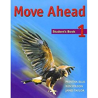 Move ahead 1 Student's Book - Student's Book by Et A Ellis - 978033377