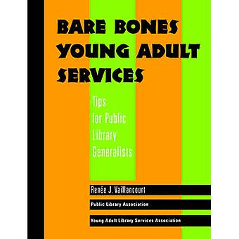 Bare Bones Young Adult Services - Tips for Public Library Generalists