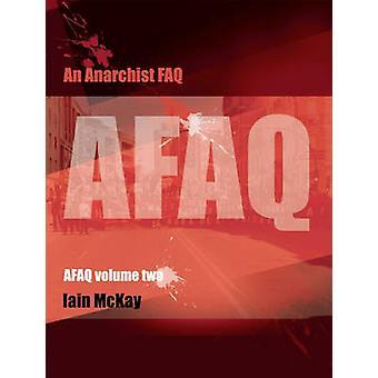 An Anarchist FAQ - Volume 2 by Iain McKay - 9781849351225 Book