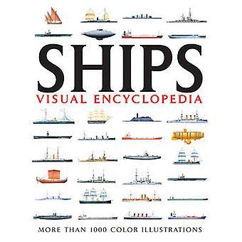 Ships Visual Encyclopedia - More than 1000 colour illustrations by Dav