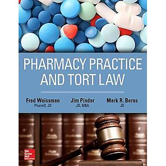 Pharmacy Practice and Tort Law by Fred Weisman