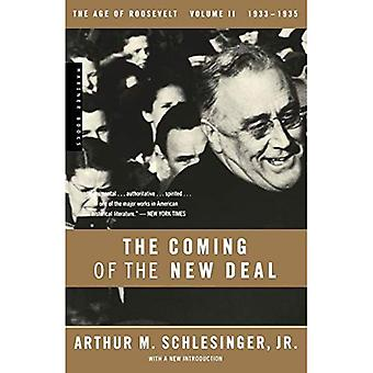 The Coming of the New Deal, 1933-1935: 2 (Age of Roosevelt)
